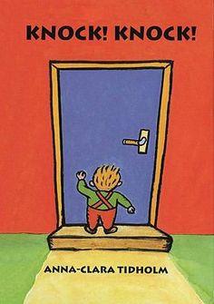 Knock! Knock! by Anna-Clara Tidholm
