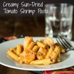 Creamy Sun-dried Tomato Shrimp Pasta