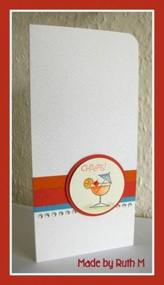 CAS Cocktail Cheers! by FubsyRuth - Cards and Paper Crafts at Splitcoaststampers