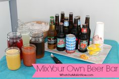 Change things up with this COOL Mix Your Own Beer Bar for your next party! So easy, and guys and gals will love it!