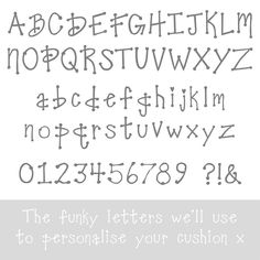 The funky text we'll use to personalise your cushion