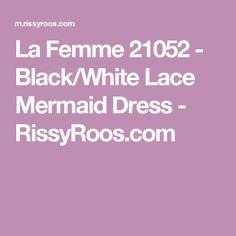 La Femme 21052 - Black/White Lace Mermaid Dress - RissyRoos.com