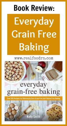 book review everyday grain free baking you do not have to feel deprived when