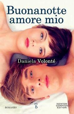 Stelle nell'Iperuranio: Recensione: Buonanotte amore mio di Daniela Volont...
