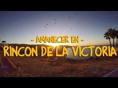 Amanecer Rincón de la Victoria - Viaja Málaga - YouTube