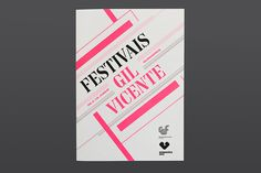 This is just beautiful grid utilization with the typography!!!  Festivais GIL VICENTE 2012 by Atelier Martinoña , via Behance