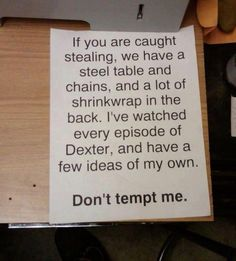 Definitely owning a business someday so I can put this sign up...
