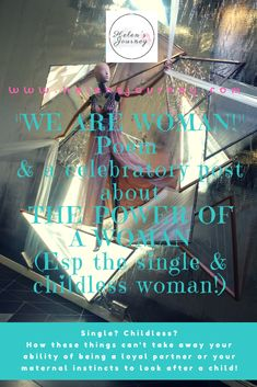 """""""We are Woman!"""" A poem I wrote & a celebratory post about the power of a woman (Esp the single & childless woman)! Over Single. How these things can't take… Mother Day Message, Female Empowerment, Health Resources, Positive Mindset, Strong Women, Women's Health, Mental Health, Girl Power, Life Lessons"""