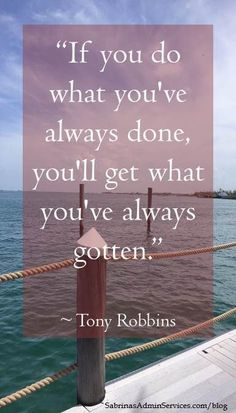 Moving On Quotes : quote by Tony Robbins Inspiring #quotes and #affirmations Repinned by your fr