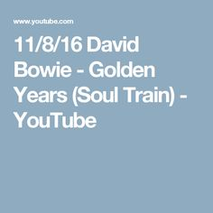 11/8/16 David Bowie - Golden Years (Soul Train) - YouTube