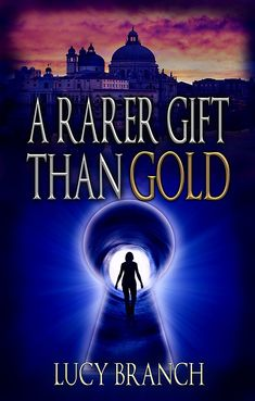A Rarer Gift Than Gold: Adventure for Art Lovers (The Gold Gift Series Book 1) eBook: Lucy Branch, Debbie Cassidy: Amazon.co.uk: Kindle Store