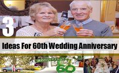 3 Ideas For 60th Wedding Anniversary