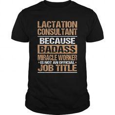 LACTATION CONSULTANT T Shirts, Hoodies, Sweatshirts. BUY NOW ==► https://www.sunfrog.com/LifeStyle/LACTATION-CONSULTANT-143069283-Black-Guys.html?41382