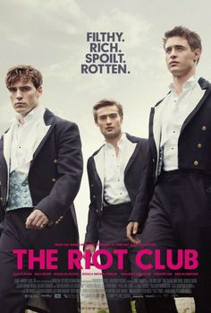 A League of Elite Rebels-Max Irons, Douglas Booth and Sam Claflin star in The Riot Club, a film that depicts an elite group of dapper cognoscenti at Oxford… Max Irons, Douglas Booth, Sam Claflin, Hd Movies, Movies To Watch, Movies Online, Movie Tv, Film Watch, Movies Free