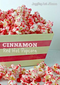 Cinnamon Red Hot Popcorn for Valentine's Day via Juggling Act Mama