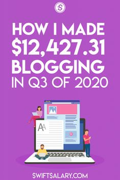 A great income report showing how Swift Salary made over $12,000 in the third quarter of 2020. With a thorough income and expense breakdown, along with traffic stats, email stats, future goals, and more, this income report really shows you what's possible when it comes to making money blogging! #makemoney #blogging #bloggingformoney
