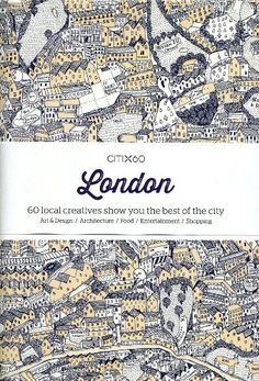CITIx60: London : 60 Local Creatives Show You The Best of the City, http://www.amazon.co.uk/dp/9881222702/ref=cm_sw_r_pi_awdl_L6V5ub0T5G3HA