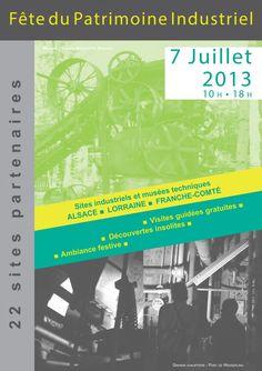 Fête du patrimoine industriel. Le dimanche 7 juillet 2013.  10H00 Alsace, Lorraine, Franche-Comté