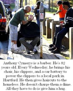 Good guy barber…Kindness is becoming a rarity in our world. It doesn't cost anything to show kindness to people. Think about what you can do for someone in this world who desperately needs an act of kindness. Do it today! Many blessings, Cherokee Billie We Are The World, Change The World, Believe, Human Kindness, Kindness Matters, Good Deeds, Real Man, Good People, Corinthians 13