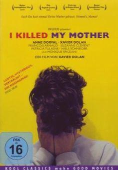I Killed My Mother  2009 Canada      Jetzt bei Amazon Kaufen Jetzt als Blu-ray oder DVD bei Amazon.de bestellen  IMDB Rating 7,2 (5.161)  Darsteller: Anne Dorval, Xavier Dolan, François Arnaud, Suzanne Clément, Patricia Tulasne,  Genre: Biography, Drama,  FSK: 16