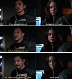 "Daisy: That sounds terrible... And painfull and lonely. Robbie: Yeah, that about sums it up. But I'm here now... And that's good. Daisy: That is good. #Marvel Agents of S.H.I.E.L.D. #AoS #AgentsofSHIELD 4x22 ""World's End"""
