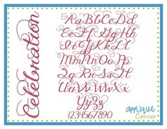 Celebration Embroidery Font from Applique Corner. Have