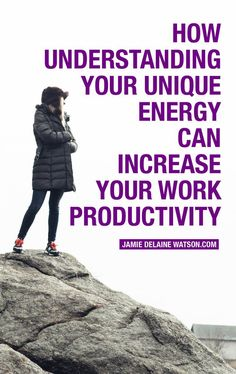 Understand Your Energy to Increase Productivity