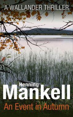 An Event in Autumn - Henning Mankell