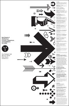 Superb Poster Design for Yale School of Architecture by Michael Bierut. Using 58 different arrows they illustrate the Fall programme. Poster Design, Print Design, Logo Design, Design Design, Symbol Design, Flyer Inspiration, Graphic Design Inspiration, Graphic Design Typography, Graphic Design Illustration