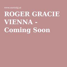 ROGER GRACIE VIENNA - Orlando Neto Brazilian Jiu Jitsu, Vienna, Austria, Orlando, Orlando Florida