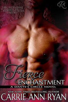 Fierce Enchantment (Dante's Circle Book 5) Coming April 2015 http://carrieannryan.com/fierce-enchantment/