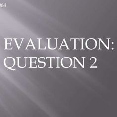 Group 064 EVALUATION: QUESTION 2   How Effective is the combination of your main product and ancillary texts?We have devised a teaser trailer, poster and. http://slidehot.com/resources/media-evaluation-question-two-1-group064.43854/