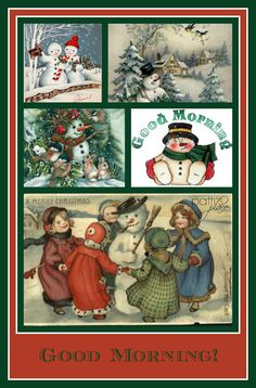 Good Morning, Mr. Snowman! Images found on Pinterest, collage by Patti's Place