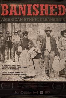 Banished vividly recounts the forgotten history of racial cleansing in America when thousands of African Americas were driven from their homes & communities by violent racist mobs in the late & early centuries. In fear for their lives, black peo