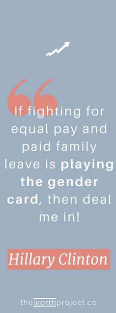 Make the Pay Gap Personal Quote - The Worth Project's favorite quote.   Deal us all in. We all know the stats about the gender pay gap. But sometimes knowing the stats isn't enough to make it feel real. This year, with the birth of my son, the pay gap got more personal. See what I'm doing to close the gap and how that can make the future more financially secure for my son. #theworthproject #businessquote #genderpaygap