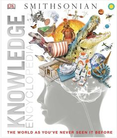 Knowledge Encyclopedia, from DK Publishing in conjunction with the Smithsonian Institution, is a large reference book full of spectacular illustrations. Dk Books, Good Books, Encyclopedia Books, Dk Publishing, Curious Kids, Reference Book, Science Books, Free Ebooks, Reading Online