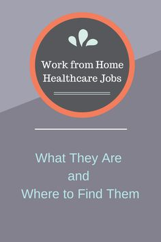 Work from Home Healthcare Jobs