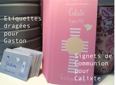 Etiquettes dragées pour Gaston et signets de communion pour Calixte
