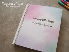 Happiness Moment: .. Carnet de Blog - Mademoiselle Laetii..