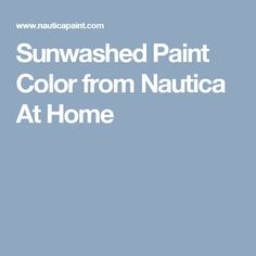 Sunwashed Paint Color from Nautica At Home