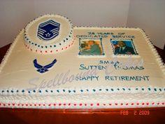 - Air Force Retirement cake.