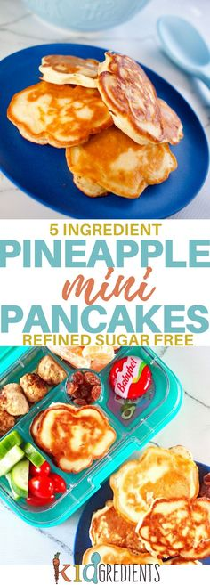Mini pineapple pancakes. 5 ingredients, perfect for baby led weaning or snacks! Awesome in the lunchbox, easy recipe that even the kids can make. Freezer friendly. #kidsfood #familyfood #lunchbox #norefinedsugar #5ingredients