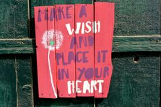 Handmade Distressed Wooden Plank Sign Make A Wish And... by sondering, $40.00