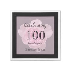 "100th Birthday Party Rose Paper Napkins Standard Cocktail Napkin A 100th birthday celebration is a beautiful event. You can add elegance to your event with personalized cocktail paper napkins. This design features a stunning pink rose in the background which is edged in black. The words ""100 beautiful years"" ...read more"