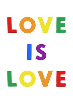 Love is Love, Sara Ottavia Carolei, Bibiduni Printable Love Rainbow, Rainbow Pride, Pride Quotes, Love Quotes, Pansexual Pride, Lgbt Love, Lettering, Gay Pride, Wedding Printable