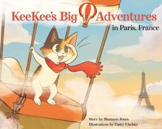 Kee Kee's Big Adventures - Paris, France (Book Review and Giveaway)