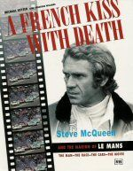 A French Kiss With Death (making of LeMans)