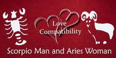 Scorpio man finds it easy to fall for an Aries lady who makes him feel comfortable and easily open up. She also doesn't mind him rule her. This swift and easy understanding helps them create a wond...