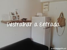 Just happy with less: Destralhar a casa - Entrada