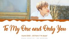 Xiumin (EXO) - 'To my one and only you' (Mr.Queen OST 7) Lyrics Color Co... Exo Music, My One And Only, Lyrics, Coding, Kpop, Queen, Baseball Cards, Creative, Youtube